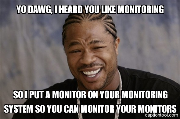 Xzibit meme targeting monitoring systems
